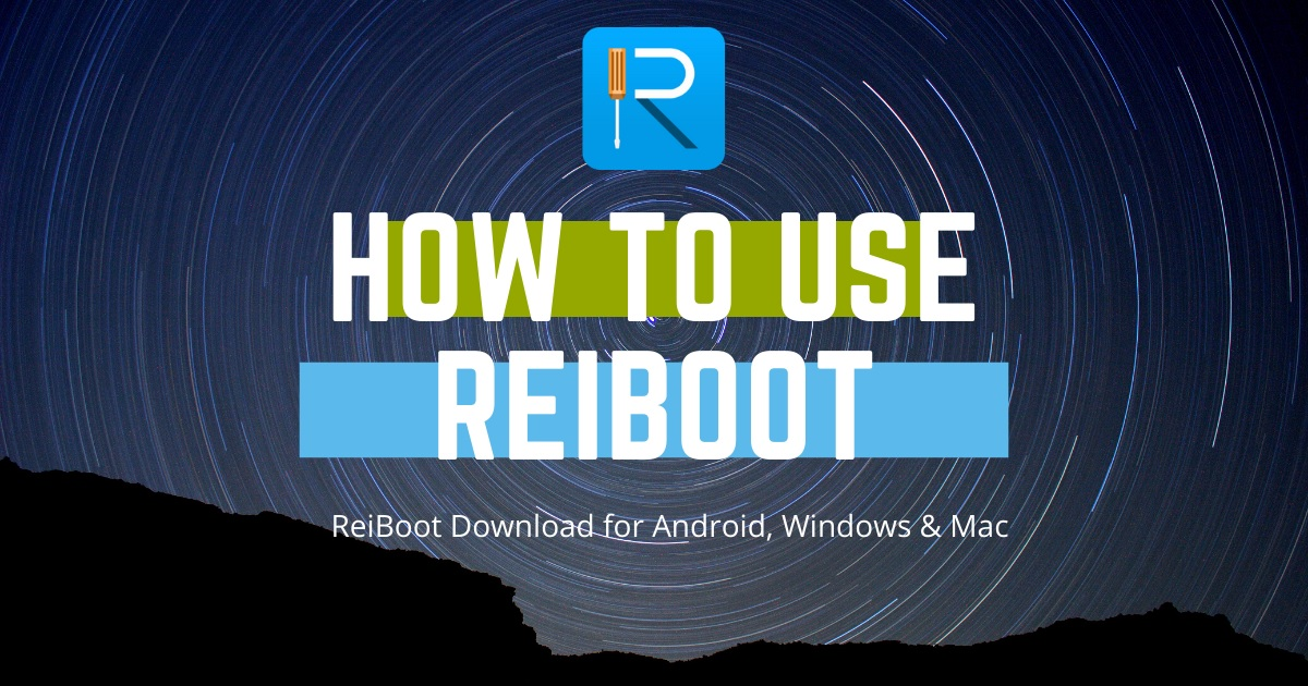 How to use Reiboot?