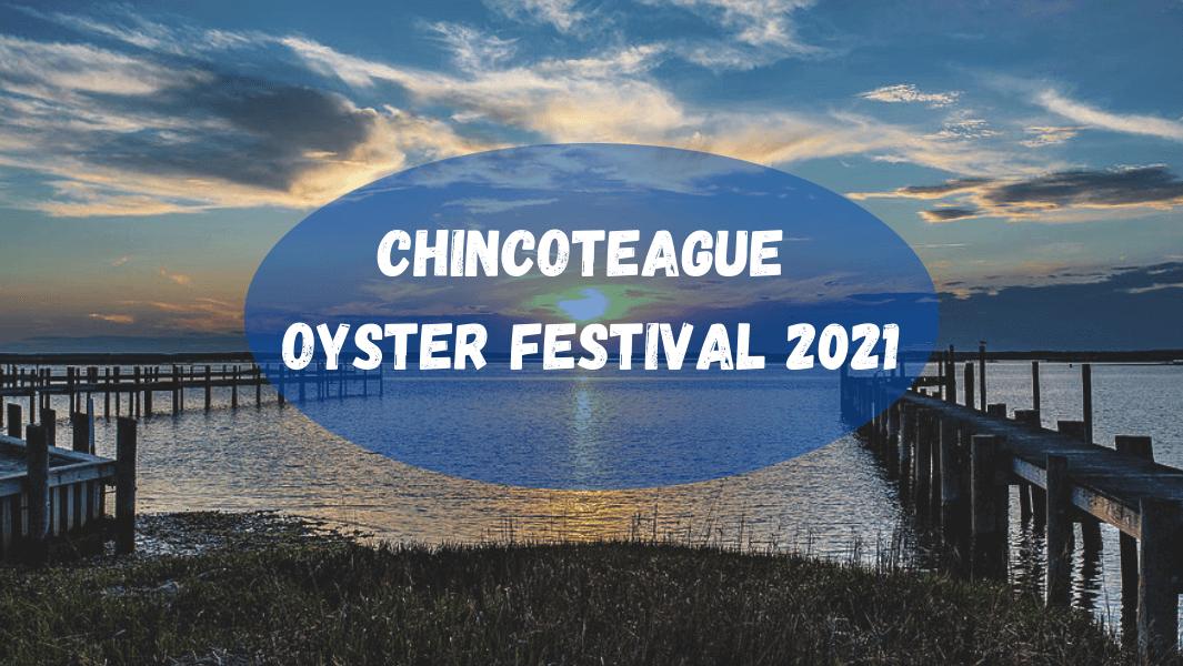 Chincoteague is for Oyster Lovers Itinerary
