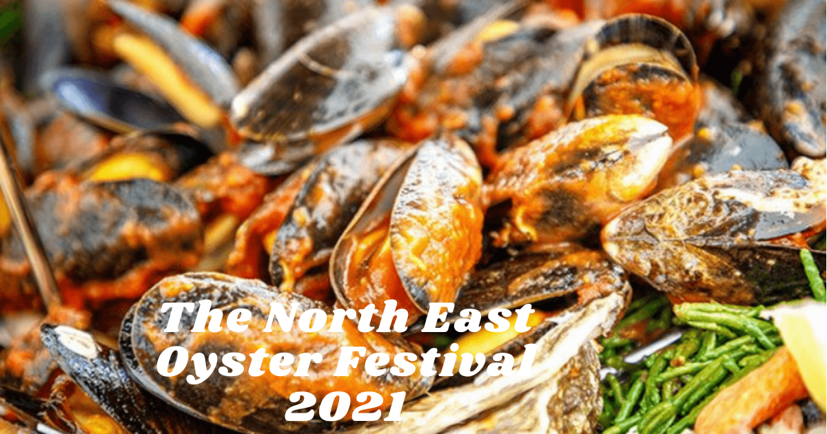 The North East Oyster Festival 2021